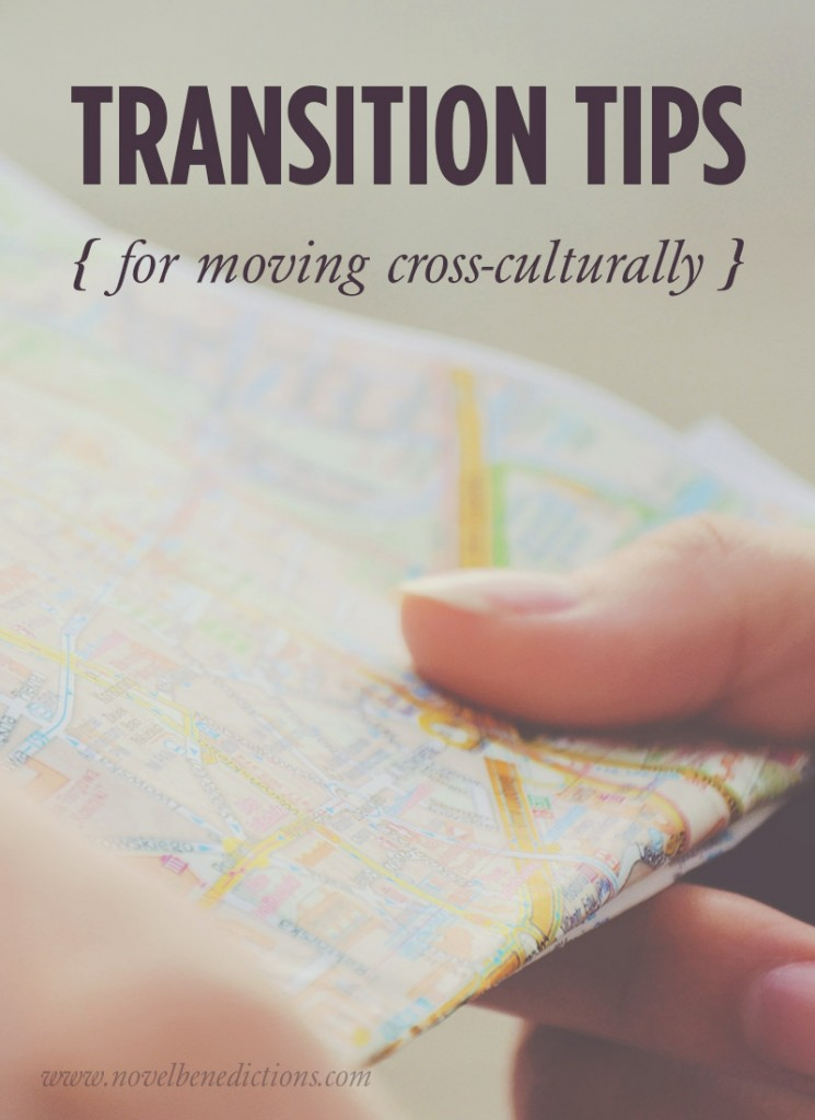 Six transition tips for moving abroad. | novelbenedictions.com