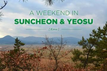 A Weekend in Suncheon Bay and Yeosu, Korea