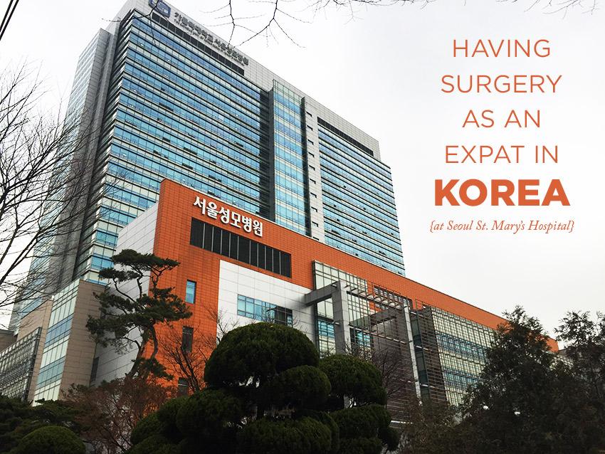 Having surgery as an expat in Korea